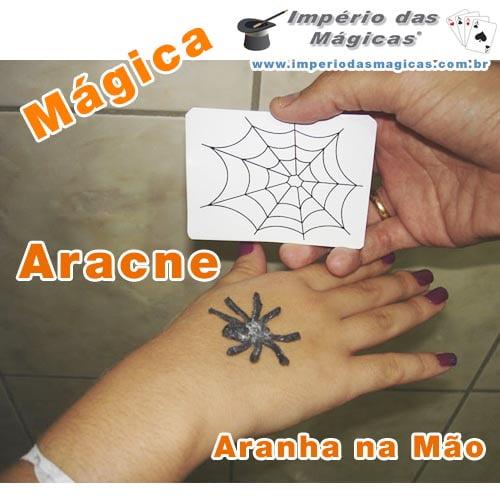 Aracne - Aranha na Mão - Mágica