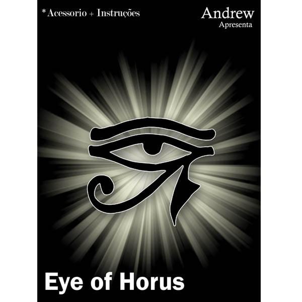 Olho de Horus - Eye of Horus - by Andrew
