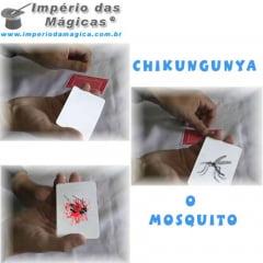 Mágica Chikungunya o Mosquito